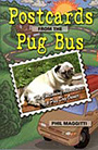cover of postcards from the pug bus book