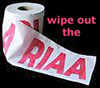 wipe out the riaa printed on a roll of toilet paper